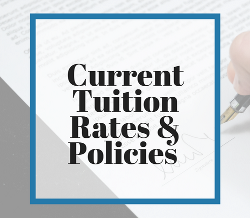 Current Tuition Rates & Policies