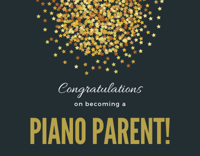 Becoming a Piano Parent!