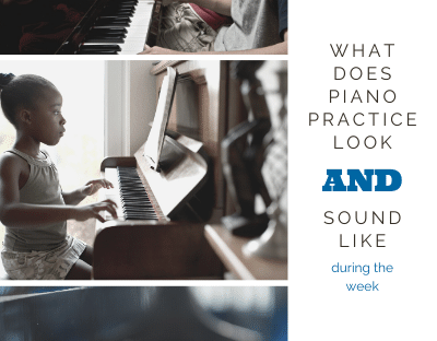 What does Piano Practice Look and Sound Like?