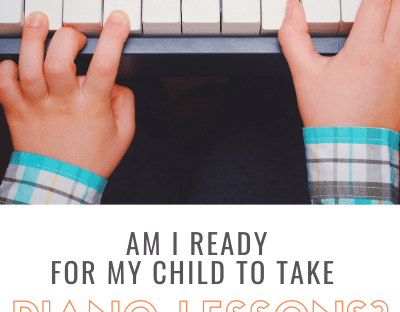 Am I ready for my child to take piano lessons?